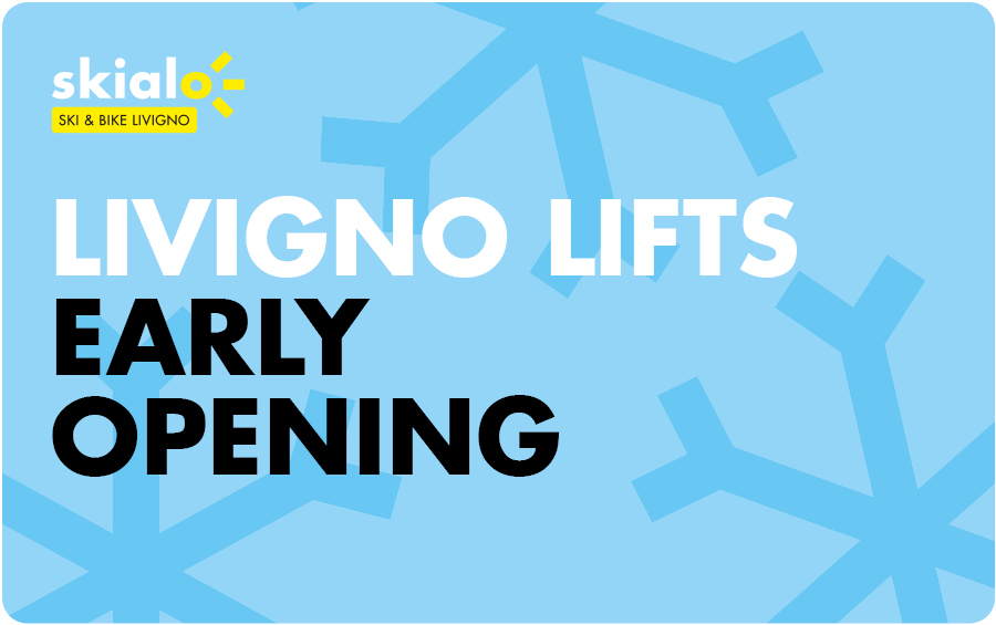 Livigno lift early opening 2019-2020